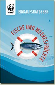 WWF-Einkaufsratgeber Fische & Meeresfrüchte 2010 / 2011
