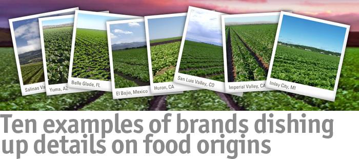 Ten examples of brands dishing up details on food origins