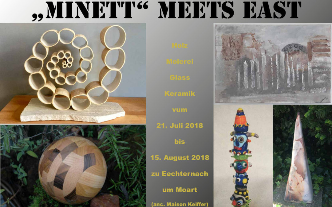 """Minett"" meets East"