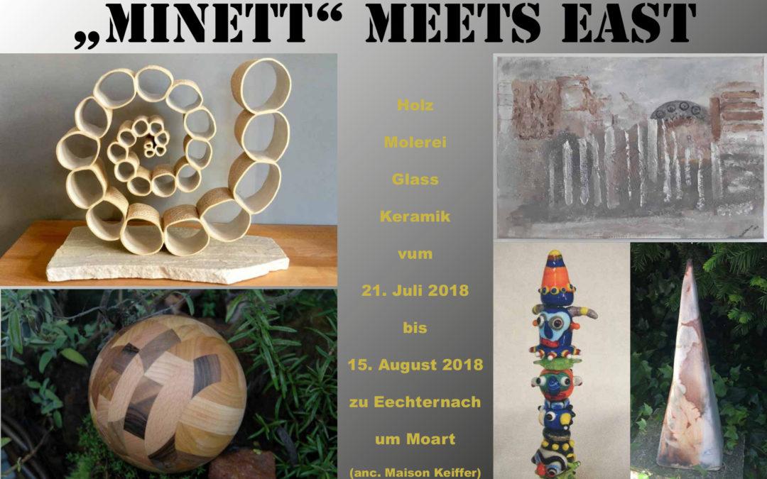 """""""Minett"""" meets East"""